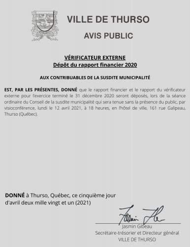 2021 04 05 avis public rapport financier 2020 verificateur externe - Ville de Thurso